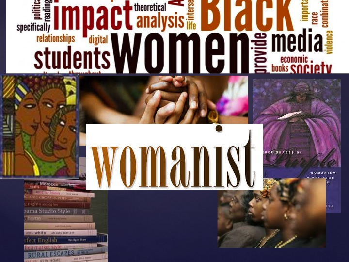 womanism feminism and black women Eventbrite - akwugo emejulu, marly pierre-louis, tracian miekle and lene hypolite presents black feminism, womanism and the politics of women of colour in europe - saturday, october 7, 2017 at binnenpret, amsterdam, nh find event and ticket information.